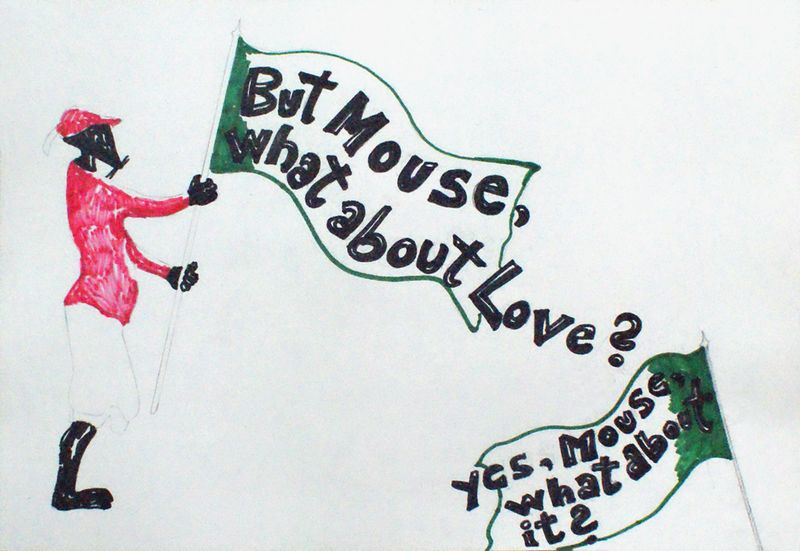 But mouse what about love