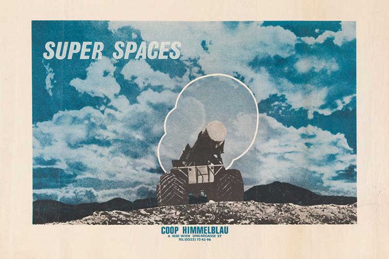 """Coop Himmelblau  """"Super Spaces """" c. 1969."""